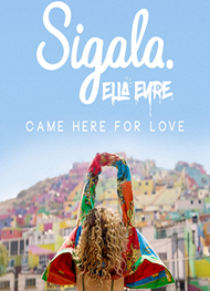sigala-ella-eyre-e28093-came-here-for-love-2017